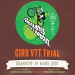 TRIAL AFFICHE CIRO 24 MARS 13 mezieres les clery