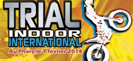 Trial Indoor de Chambery le 7 février
